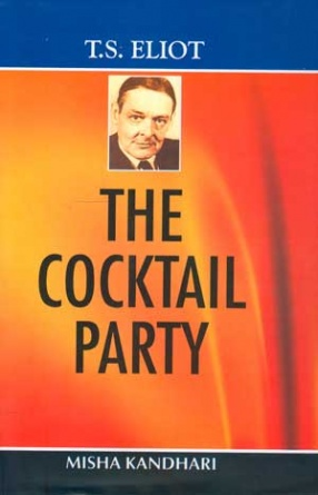 T.S. Eliot: The Cocktail Party