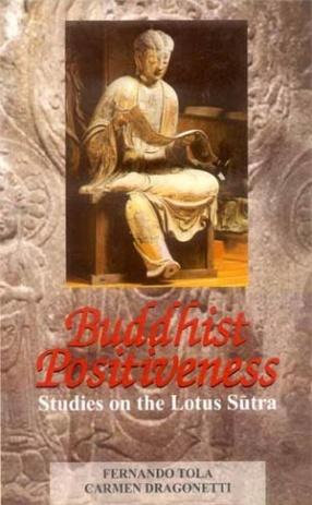 Buddhist Positiveness: Studies on the Lotus Sutra