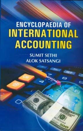 Encyclopaedia of International Accounting (In 3 Volumes)