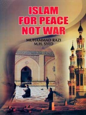 Islam for Peace, Not War