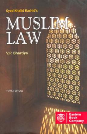 Syed Khalid Rashid's Muslim Law
