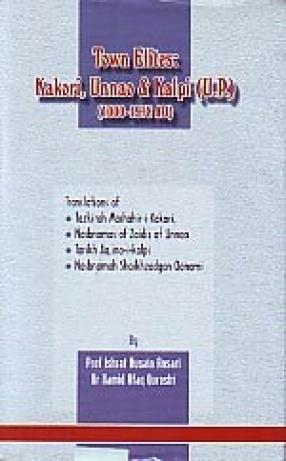 Town Elites: Kakori, Unnao & Kalpi (U.P.), 1000-1978 AD