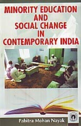 Minority Education and Social Change in Contemporary India