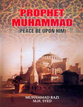 Prophet Muhammad: Peace be upon Him