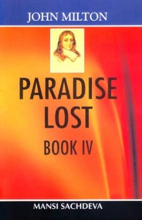 John Milton: Paradise Lost, Book IV