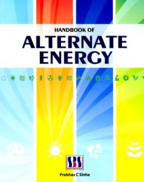 Handbook of Alternate Energy