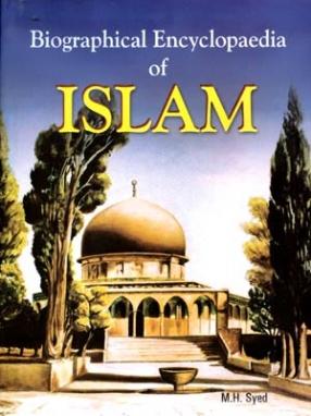 Biographical Encyclopaedia of Islam (In 20 Volumes)