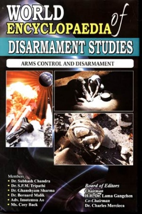World Encyclopaedia of Disarmament Studies: Major Resolutions and Decisions on Disarmament (In 11 Volumes)