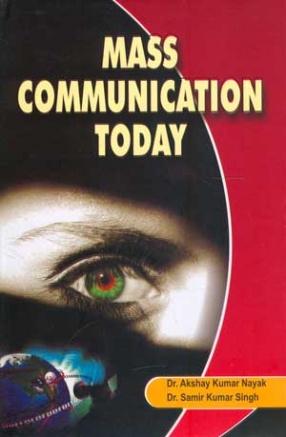 Mass Communication Today