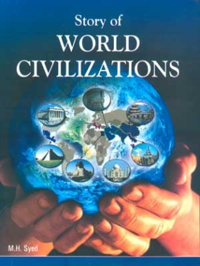 Story of World Civilizations (In 12 Volumes)