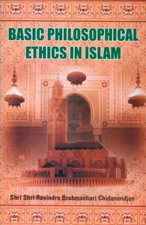 Basic Philosophical Ethics in Islam