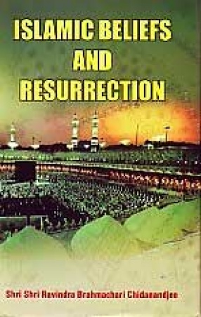 Islamic Beliefs and Resurrection