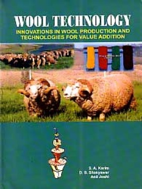 Wool Technology: Innovations in Wool Production and Technologies for Value Additions