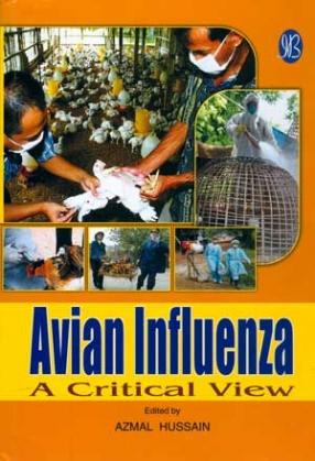 Avian Influenza: A critical View