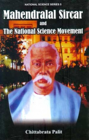 Mahendralal Sircar and The National Science Movement
