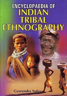 Encyclopaedia of Indian Tribal Ethnography (In 2 Volumes)