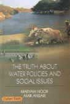 The Truth About Water Policies and Social Issues