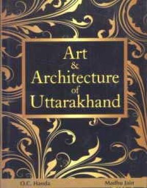 Art and Architecture of Uttarakhand