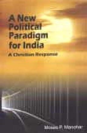 A New Political Paradigm for India: A Christian Response