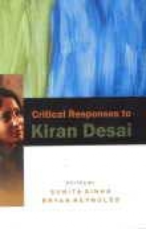 Critical Responses to Kiran Desai
