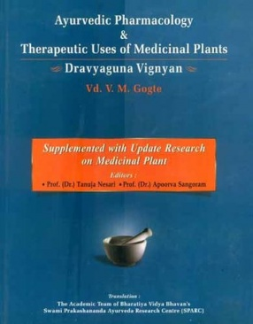 Ayurvedic Pharmacology & Therapeutic Uses of Medicinal Plants: Dravyagunavignyan