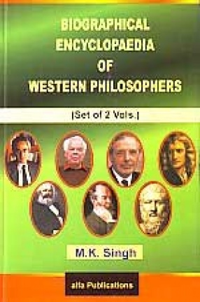 Biographical Encyclopaedia of Western Philosophers (In 2 Volumes)