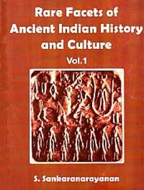 Rare Facets of Ancient Indian History and Culture (In 2 Volumes)