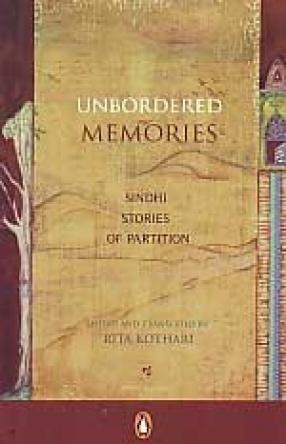 Unbordered Memories: Sindhi Stories of Partition