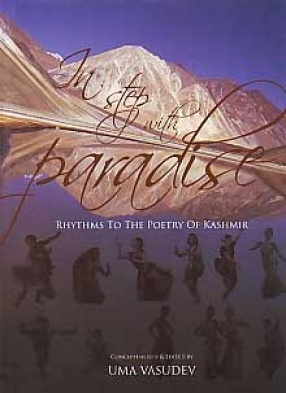 In Step with Paradise: Rhythms to the Poetry of Kashmir