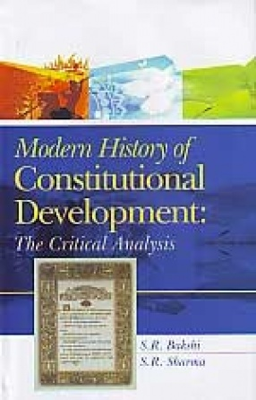 Modern History of Constitutional Development: The Critical Analysis