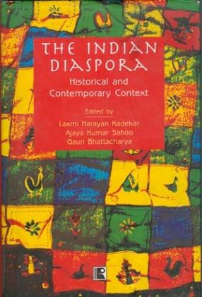 The Indian Diaspora: Historical and Contemporary Context