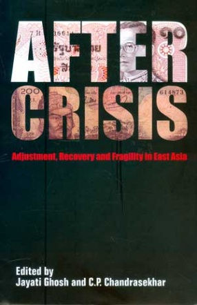 After Crisis: Adjustment, Recovery and Fraagility in East Asia