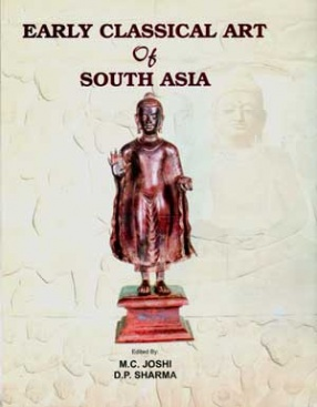 Early Classical Art of South Asia (In 2 Volumes)