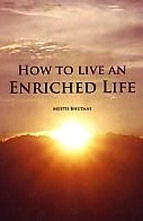 How to Live an Enriched Life