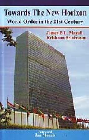 Towards the New Horizon: World Order in the 21st Century