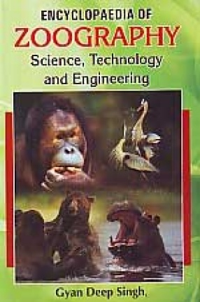 Encyclopaedia of Zoography: Science, Technology and Engineering (In 3 Volumes)