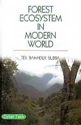 Forest Ecosystem in Modern World