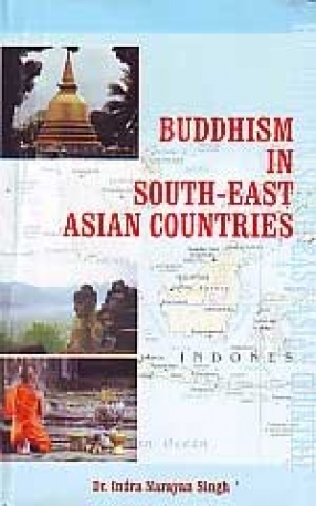Buddhism in South-East Asian Countries (In 2 Volumes)