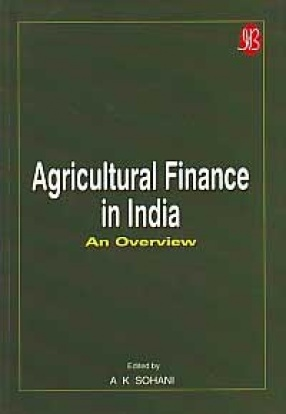 Agricultural Finance in India: An Overview