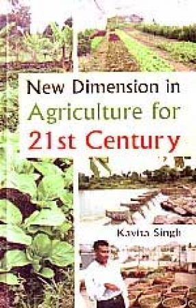 New Dimension in Agriculture for 21st Century