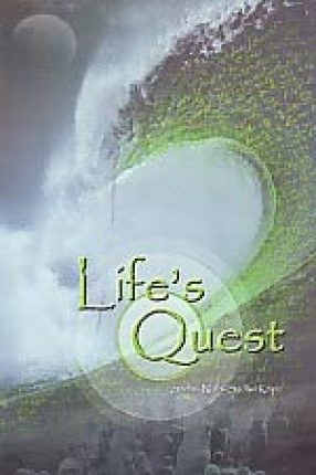 Life's Quest: The Journey of Karma-, Its Existence-Inception-Description and Regulation