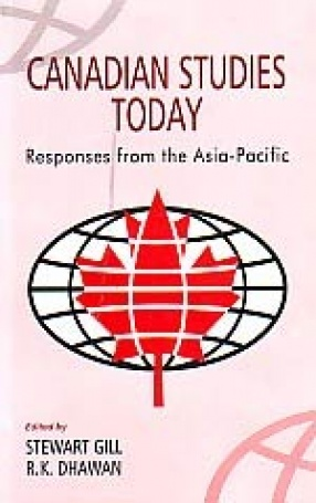 Canadian Studies Today: Responses from the Asia-Pacific