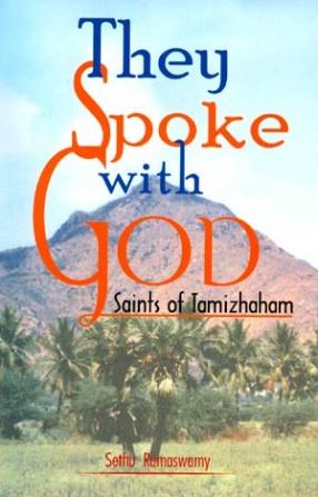 They Spoke With God: Saints of Tamizhaham