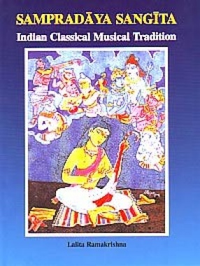 Sampradaya Sangita: Indian Classical Musical Tradition