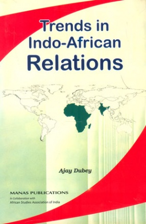 Trends in Indo-African Relations