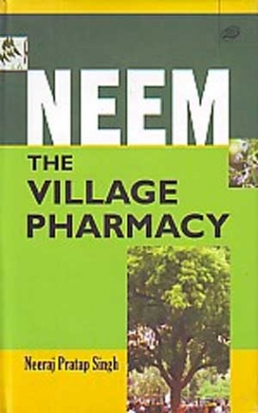 Neem: The Village Pharmacy
