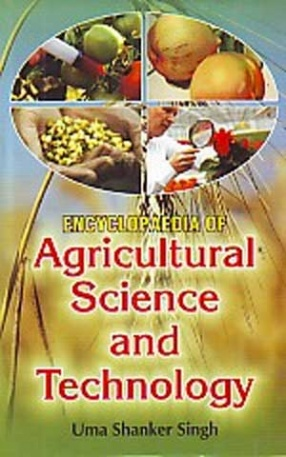 Encyclopaedia of Agricultural Science And Technology (In 3 Volumes)