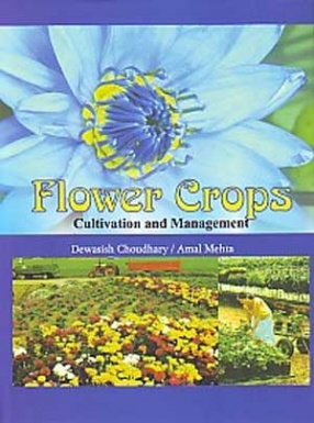 Flower Crops: Cultivation and Management