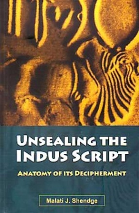Unsealing the Indus Script: Anatomy of its Decipherment