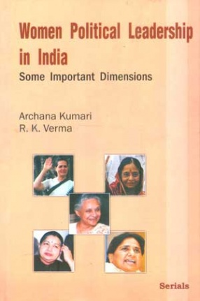 Women Political Leadership in India: Some Important Dimensions